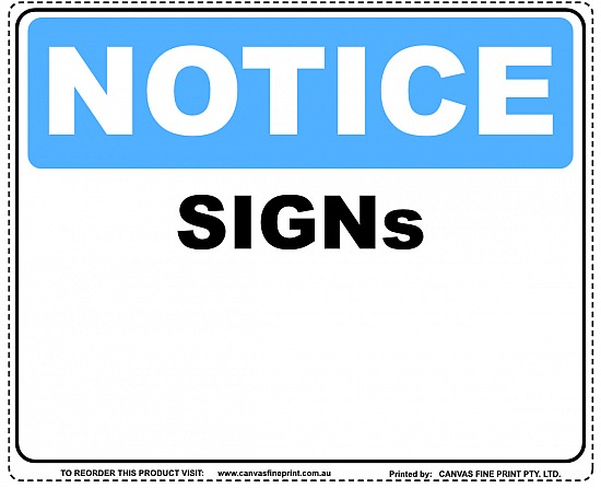 NOTICE SIGNS, VINYL STICKERS/DECALS