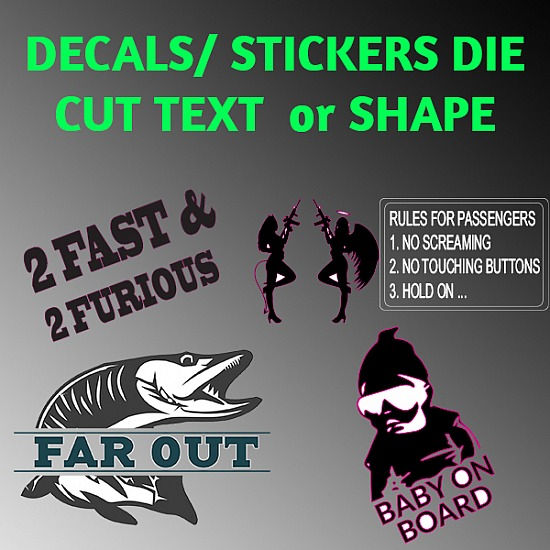 DECALS/STICKERS -Die Cut TEXT or SHAPES